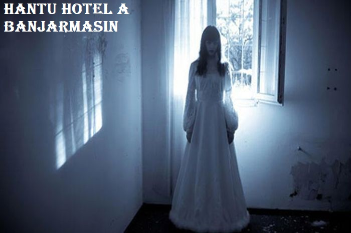 Hantu Hotel A Banjarmasin