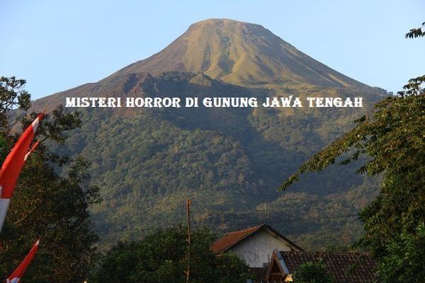 Misteri Horror Di Gunung Jawa Tengah
